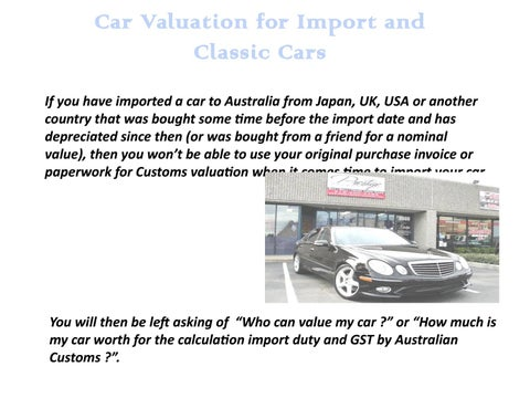 Car Valuation For Import And Clic Cars How To Obtain A Your Imported Or If You Have Australia From An