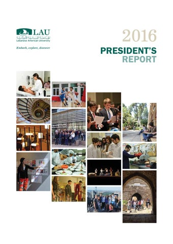 LAU's President Report 2016 by Lebanese American University - issuu