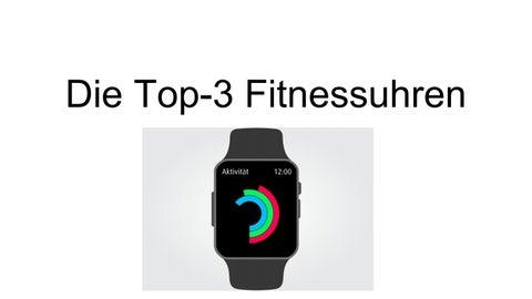 Die Top 3 Fitnessuhren