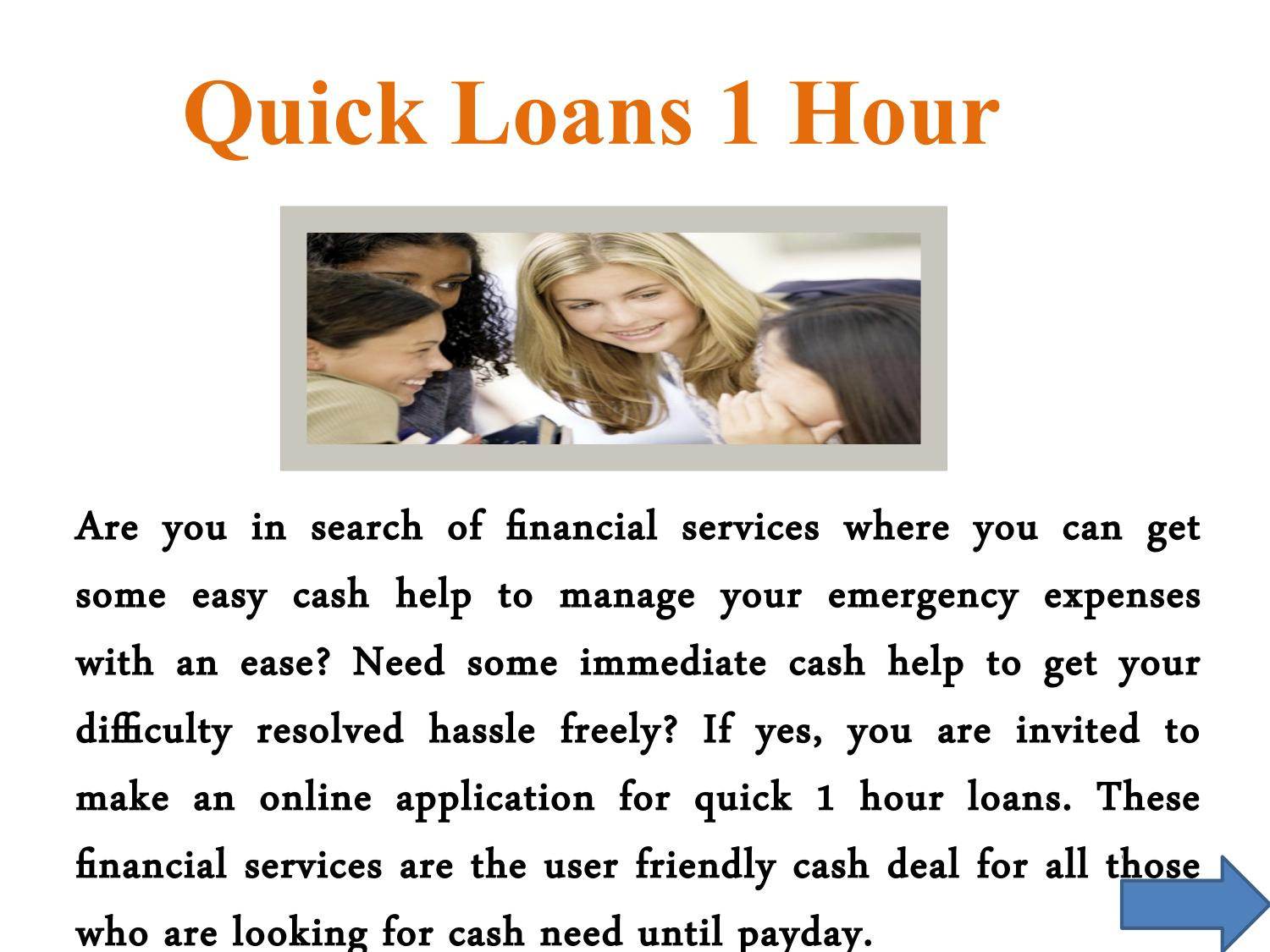 quick loans 1 hour - quick and affordable fiscal support for cash