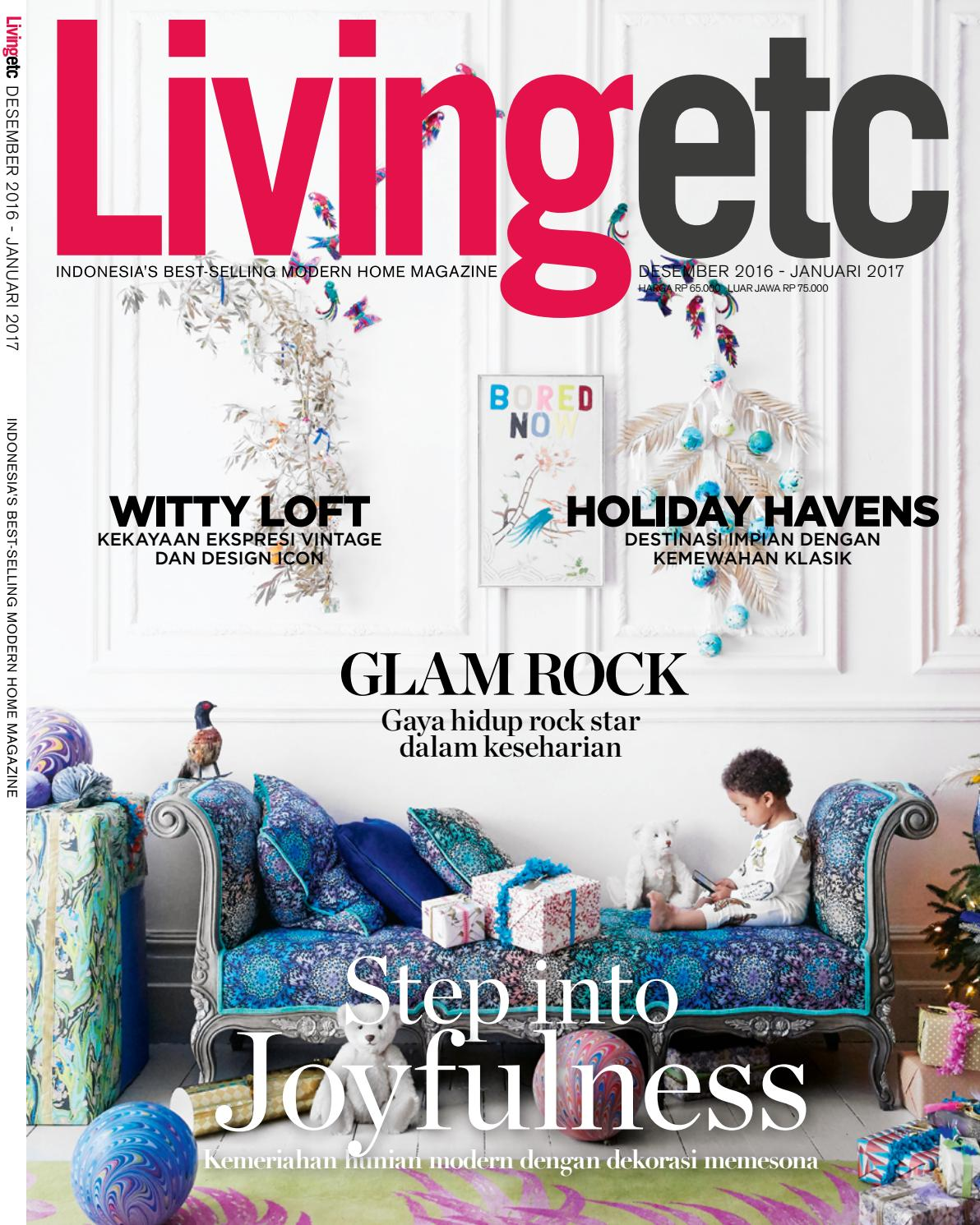Livingetc Indonesia Desember 2016 January 2017 By Sunthy Sunowo Issuu