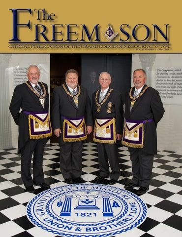 Missouri Freemason Magazine - v62n01 - 2016 fall by Missouri