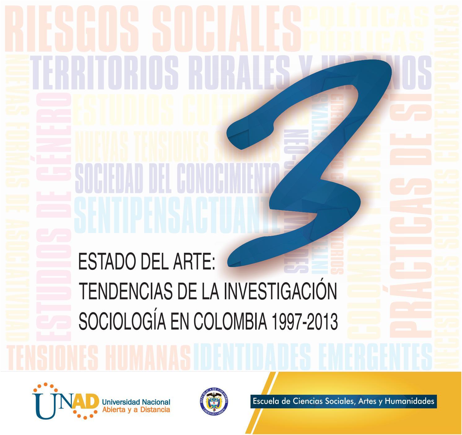 ESTADO DEL ARTE: TENDENCIAS DE LA INVESTIGACIÓN SOCIOLÓGICA EN ...
