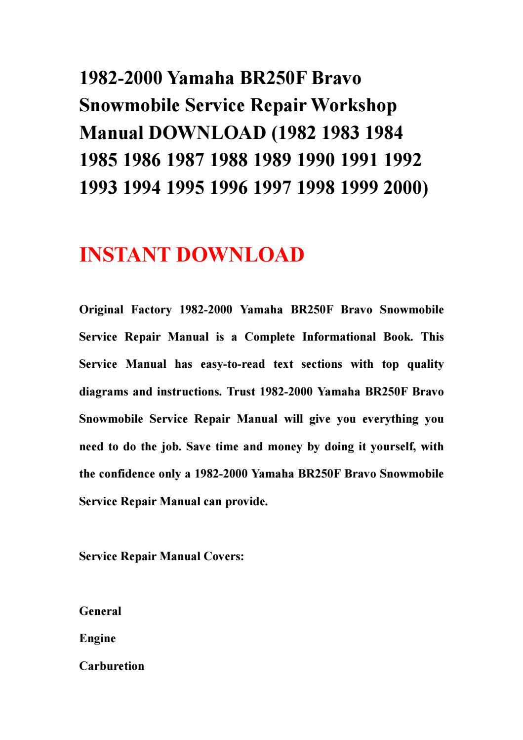 1982 2000 yamaha br250f bravo snowmobile service repair workshop manual  download (1982 1983 1984 198 by ksjenfne - issuu