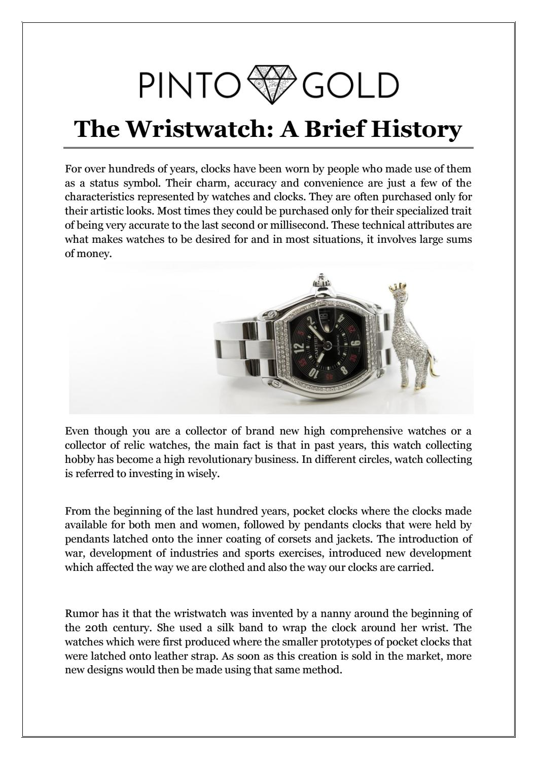 a brief history of clocks from History of timepieces history of horology people have always had a fascination with observing the passing of time from prehistoric man to the modern day technology craze, the watch world has seen an abundant amount of different devices used to measure time.