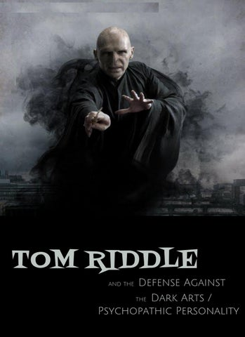 Tom Riddle The Defense Against The Dark Arts Psychopathic