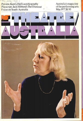 Theatre Australia 21 May 1977 By Uow Library Issuu