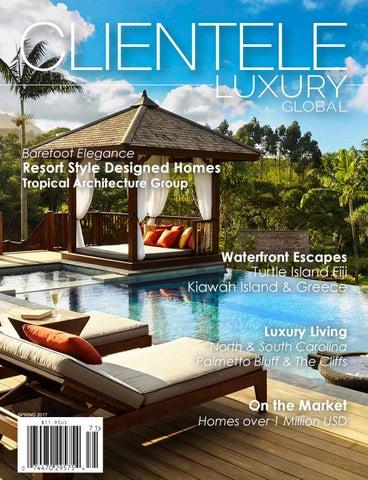1c4b2bd715af Clientele Luxury Global Spring 2017 by Clientele Luxury Magazine - issuu