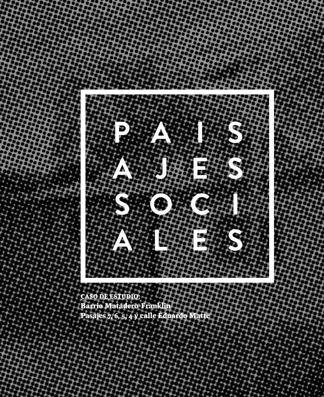 Libro: Paisajes Sociales. Barrio Matadero Franklin. Serie Paisajes ...