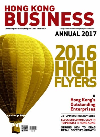 Hong Kong Business Annual 2017 by Charlton Media Group issuu