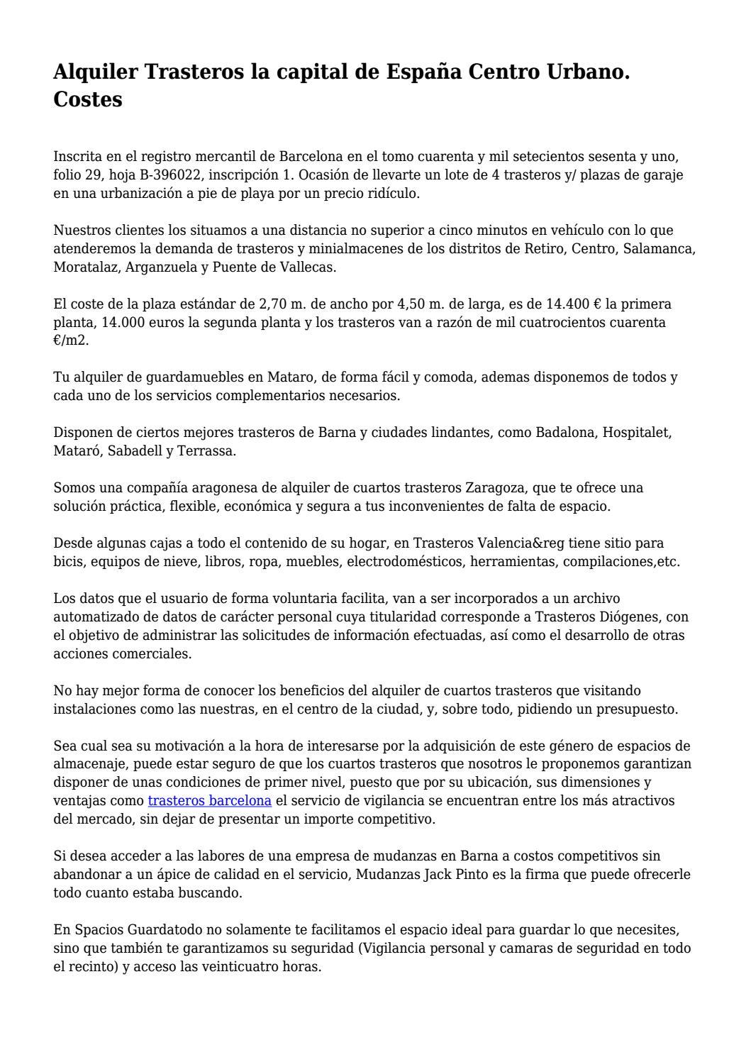 Alquiler Trasteros la capital de España Centro Urbano ...