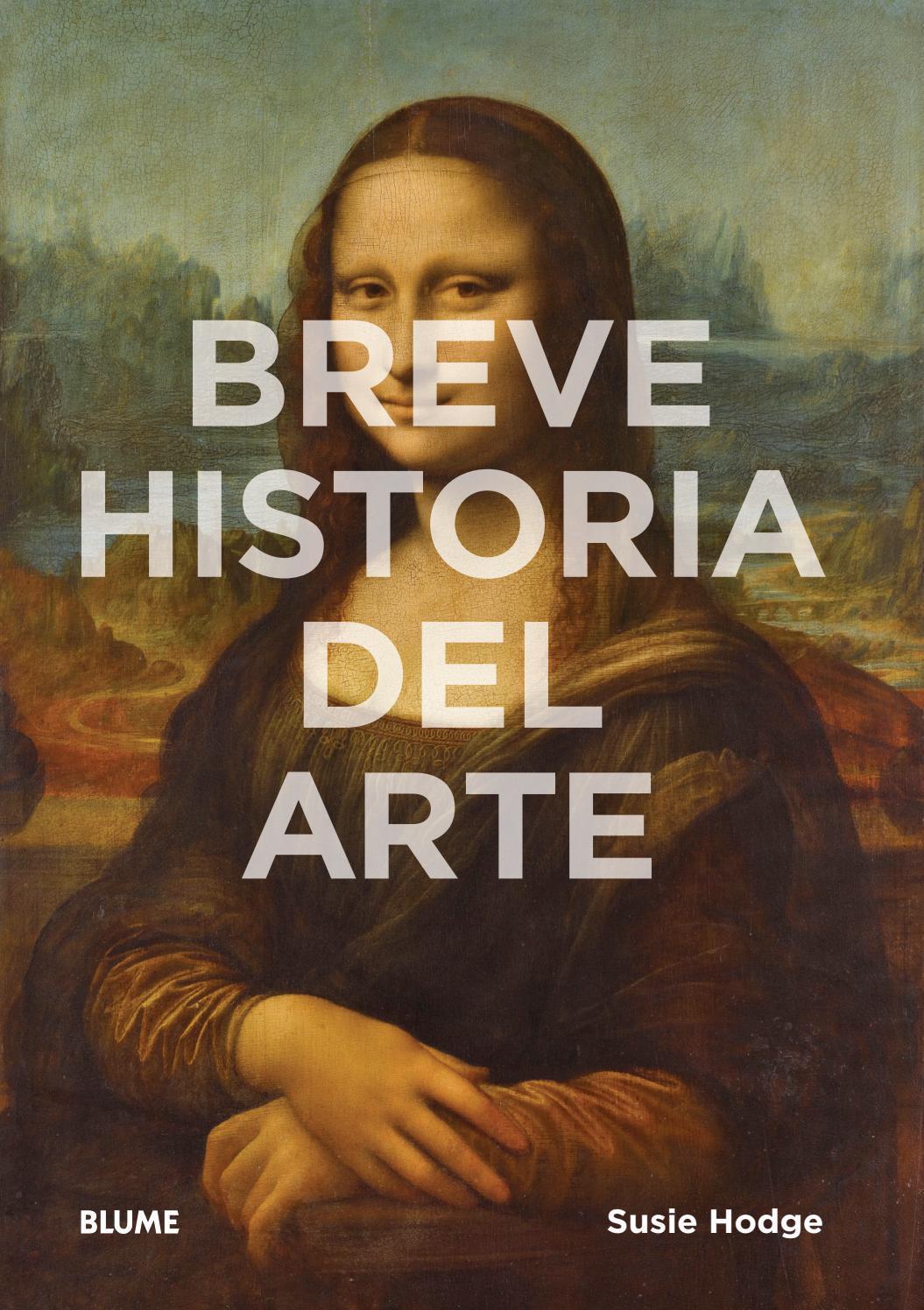 Breve historia del arte by Editorial Blume - Issuu