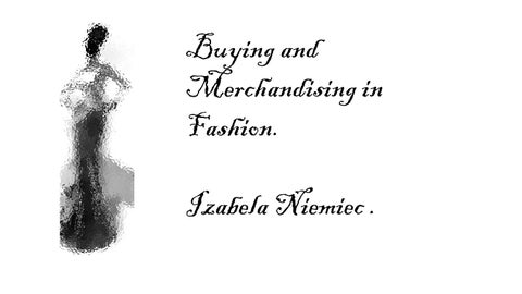 a53de63ddf3dbd buying and Merchandising in Fashion. by Isabela Niemiec - issuu