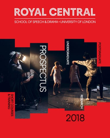 The Royal Central School Of Speech And Drama Prospectus 2018 By