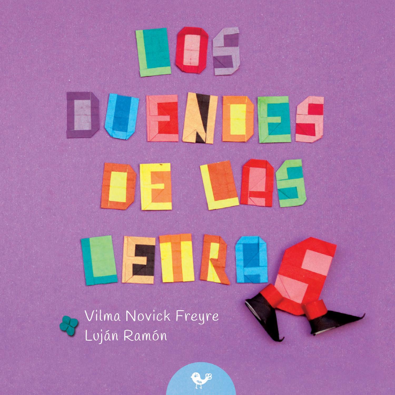 Los duendes de las letras by Ediciones de la Terraza - issuu