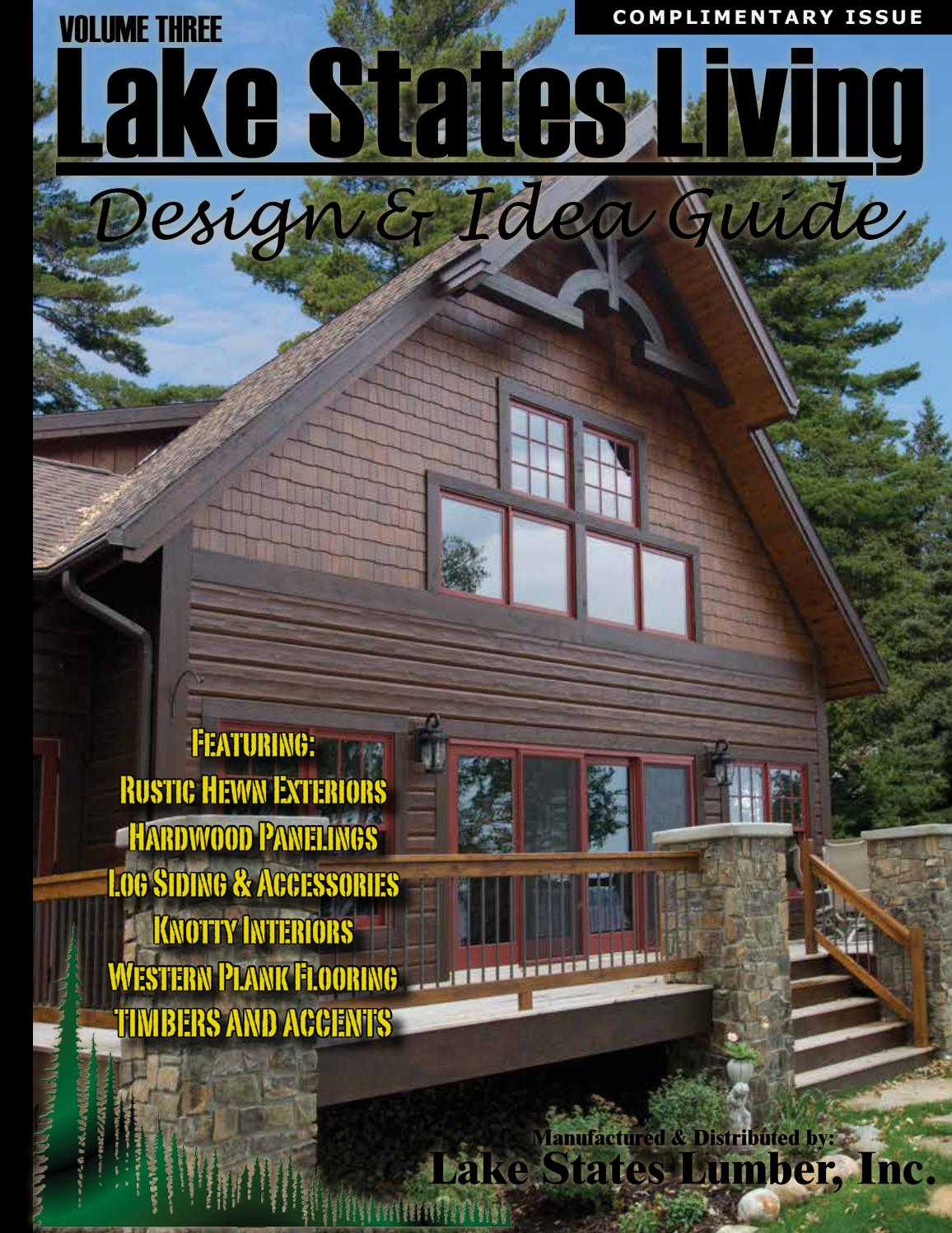 3x8 log siding hand hewn pine - Lake States Living Volume 3 By Cedar Creek Wholesale Lumber And Building Materials Issuu