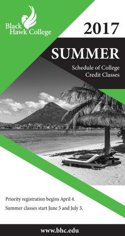 Black Hawk College Summer 2017 Schedule of College Credit Classes by ...
