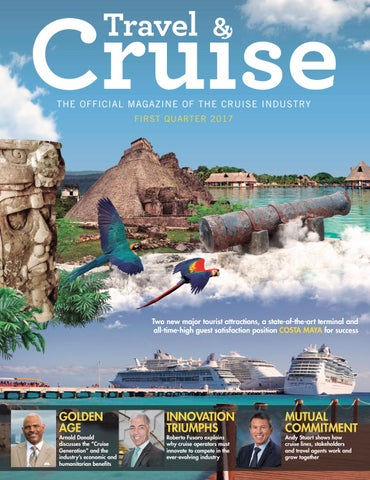 29b20d71cf THE OFFICIAL MAGAZINE OF THE CRUISE INDUSTRY FIRST QUARTER 2017