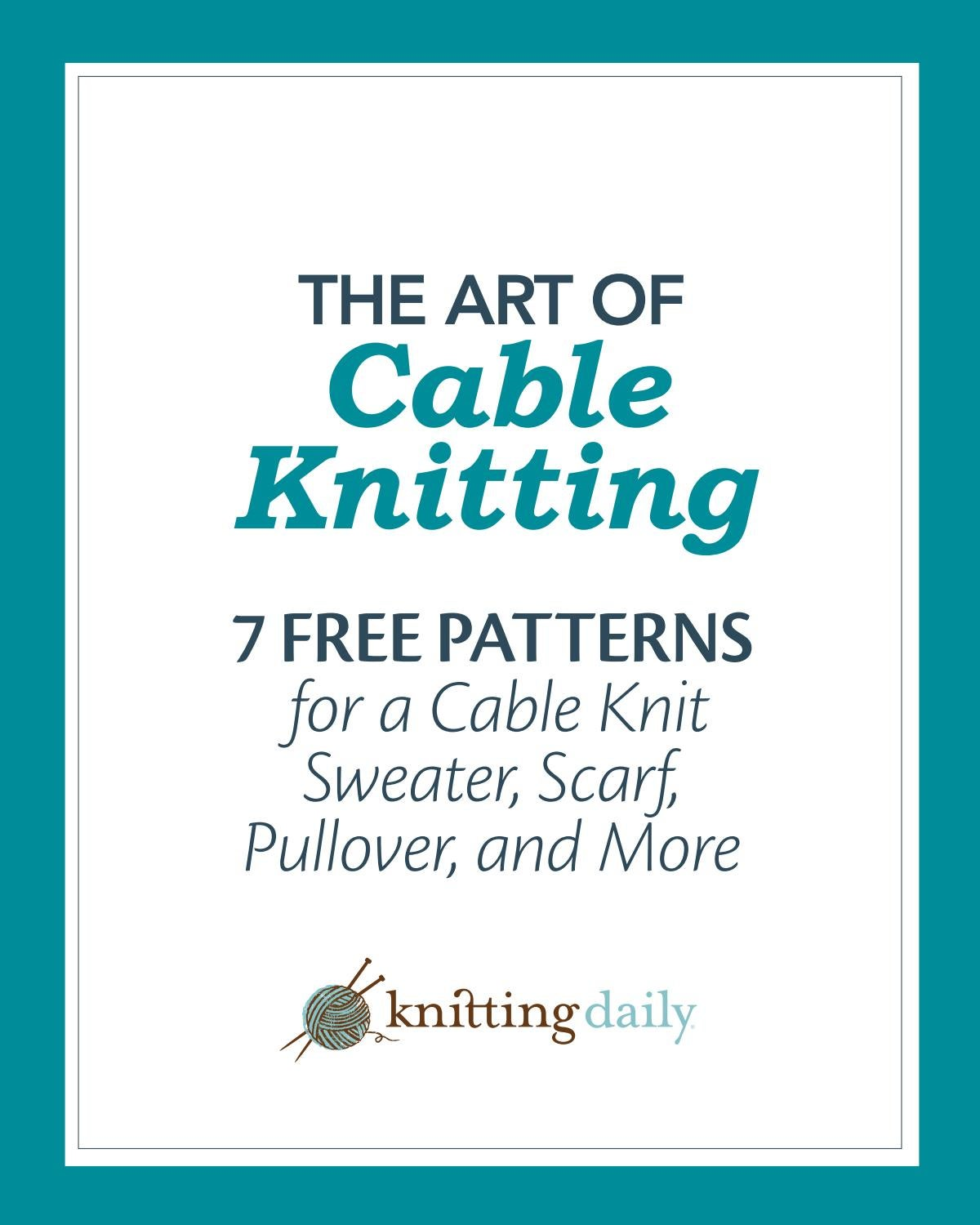 7 free cable knitting patterns by anne lachaise - issuu