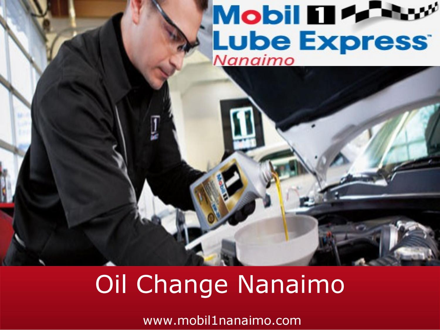 Mobil 1 Oil Change >> Oil Change Nanaimo By Mobil1 Lube Express Issuu