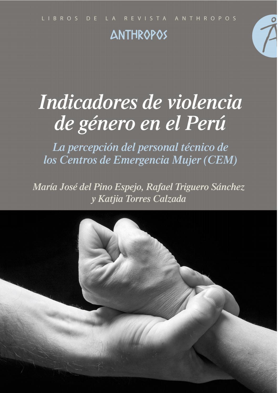 Resultado de imagen de Indicadores de violencia de género en el Perú. La percepción del personal técnico de los Centros de Emergencia Mujer (CEM)