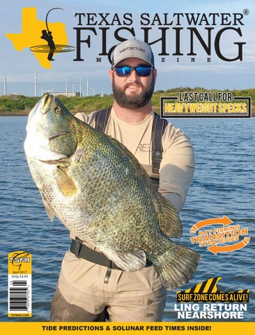5094bd106d5ce April 2017 by Texas Salwater Fishing Magazine - issuu