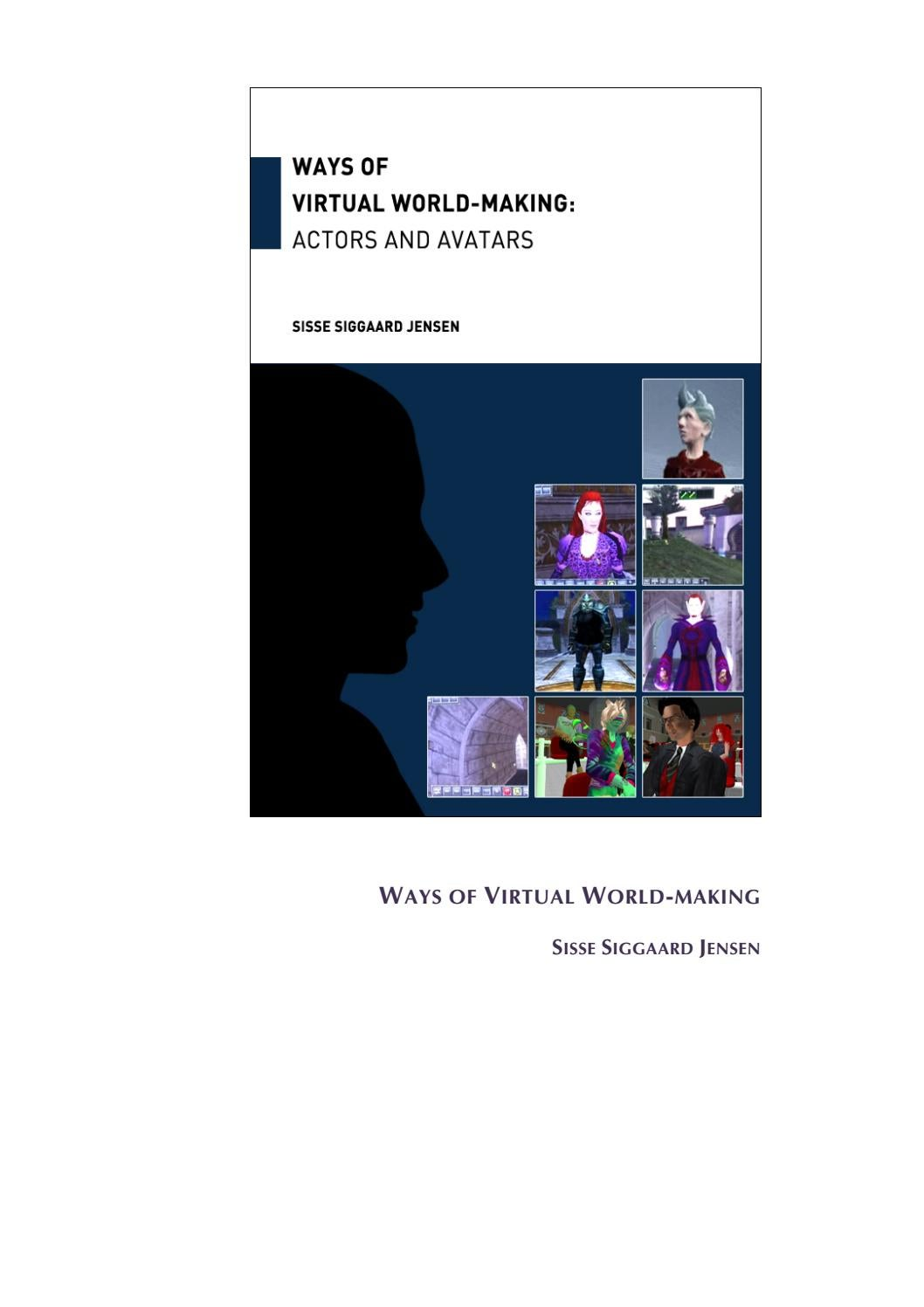 Sisse Siggaard Jensen: Ways of Virtual World-Making - Actors