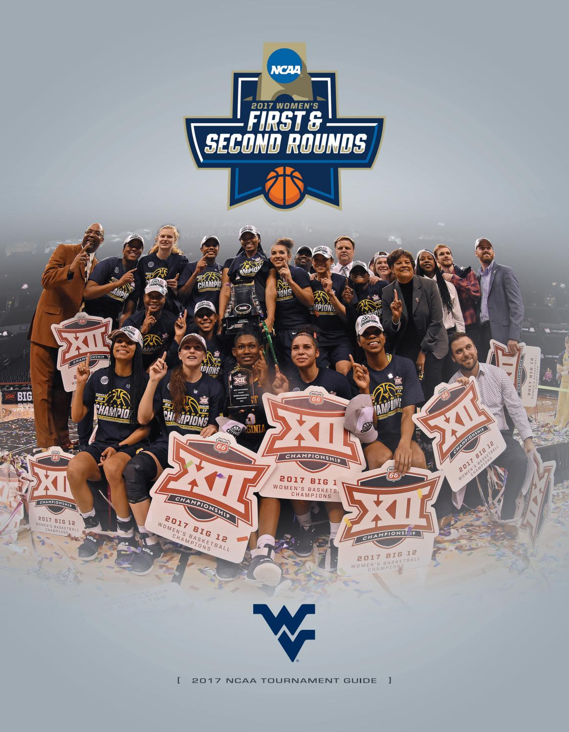 2017 WVU Women's Basketball NCAA Tournament Guide by Joe Swan - issuu