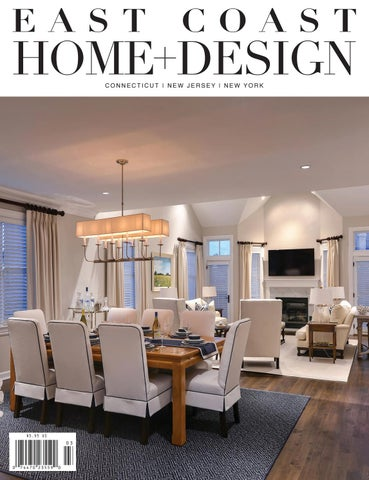 East Coast Home Design March April 2017 By East Coast Home