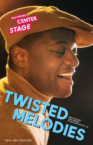 d86aebd7273 Twisted Melodies by Baltimore Center Stage - issuu