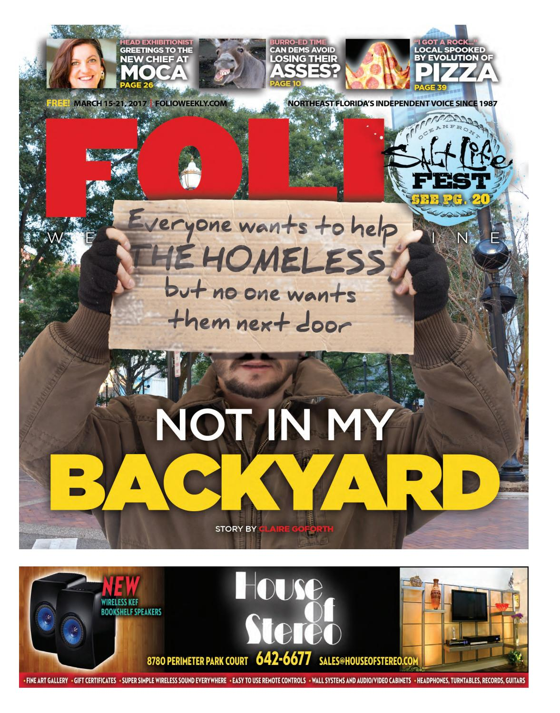 03/15/17 Not in My Backyard by Folio Weekly - Issuu