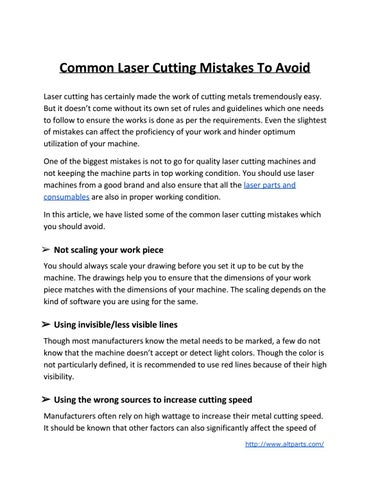 Common Laser Cutting Mistakes To Avoid Laser Cutting Has Certainly Made The  Work Of Cutting Metals Tremendously Easy. But It Doesnu0027t Come Without Its  Own ...