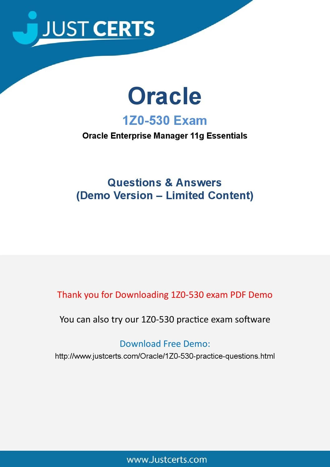 1Z0-530 Oracle Enterprise Manager 11g Certified Implementation