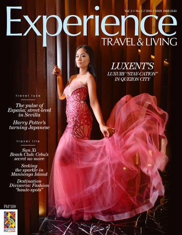 Experience2015 vol2no2 luxent by Experience Travel and Living - issuu