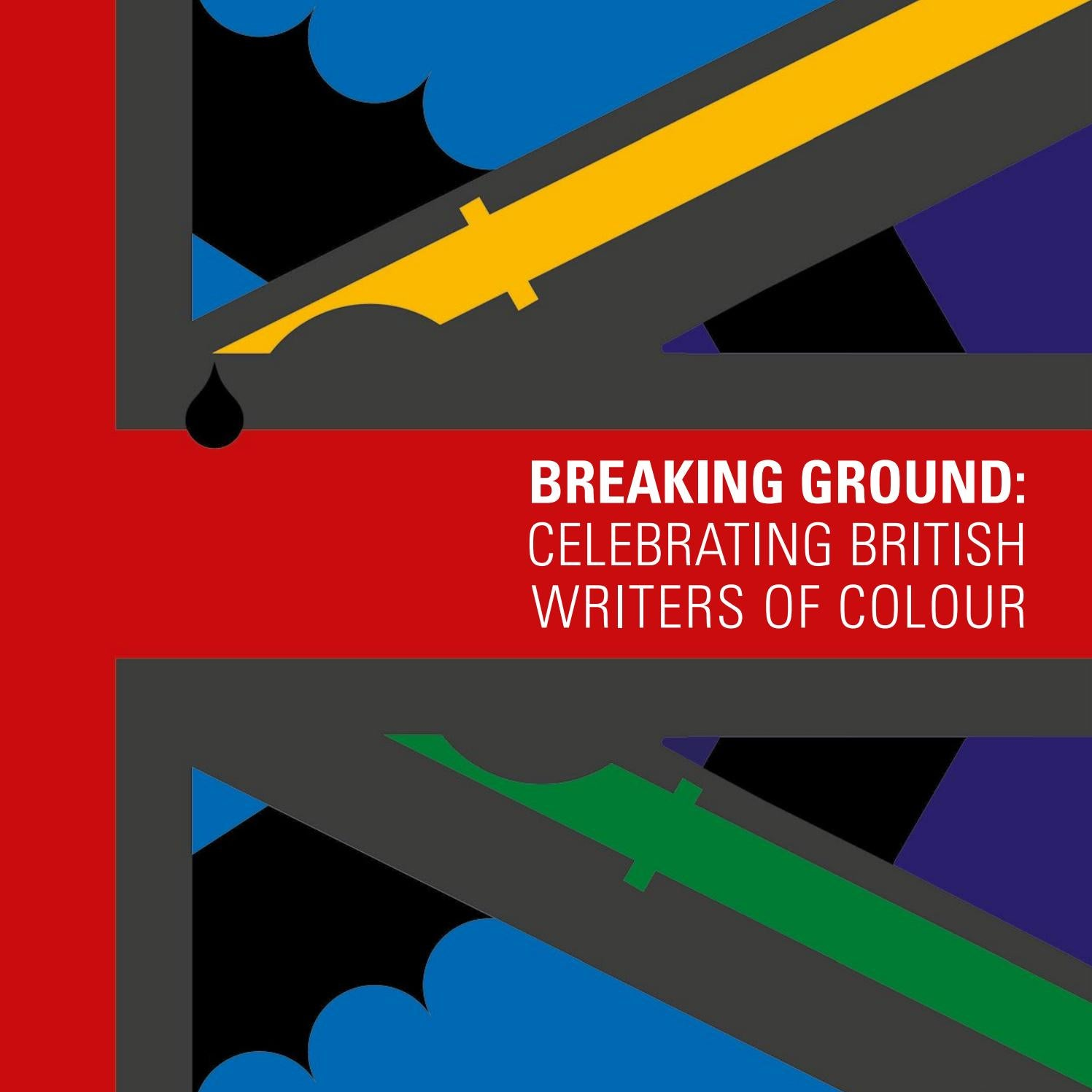 Breaking Ground: Celebrating British Writers of Colour by