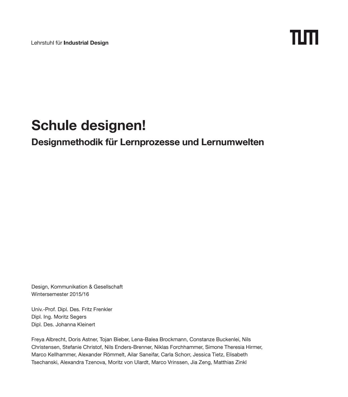 Schule designen! Designmethodik für Lernprozesse und Lernumwelten by ...