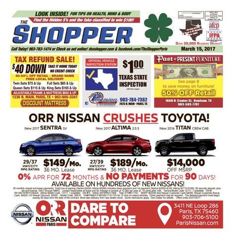 Orr Nissan Paris Tx >> The Shopper 031517 by TheShopper - Issuu