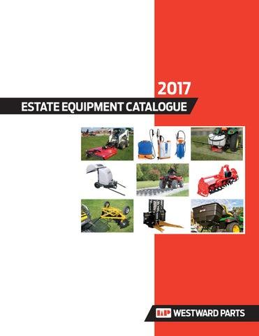 Estate equipment catalogue 2017- Westward Parts by