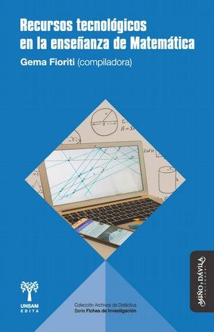 Recursos tecnológicos en la enseñanza de Matemática (adelanto) by ...