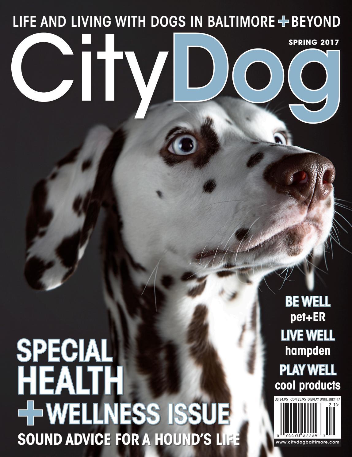 citydog baltimore spring 2017 issue by citydog magazine issuu