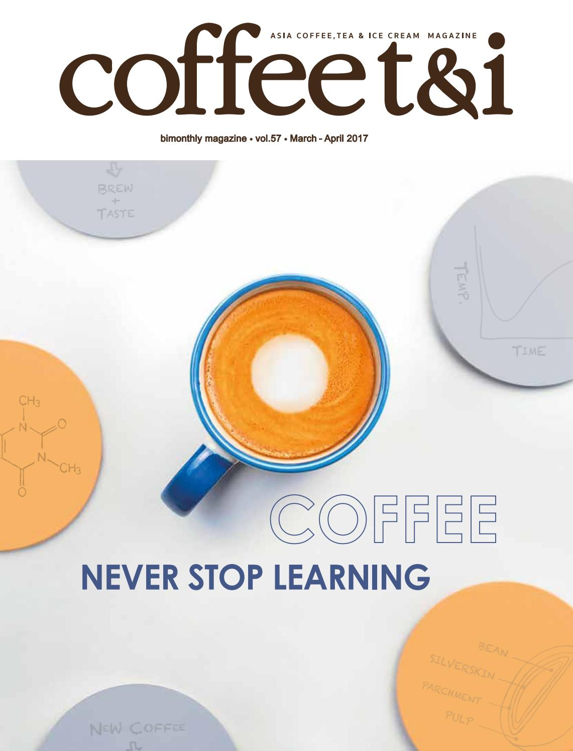 115c2c14f6b Coffee tea&i Magazine #57 by Coffee tea&i - issuu