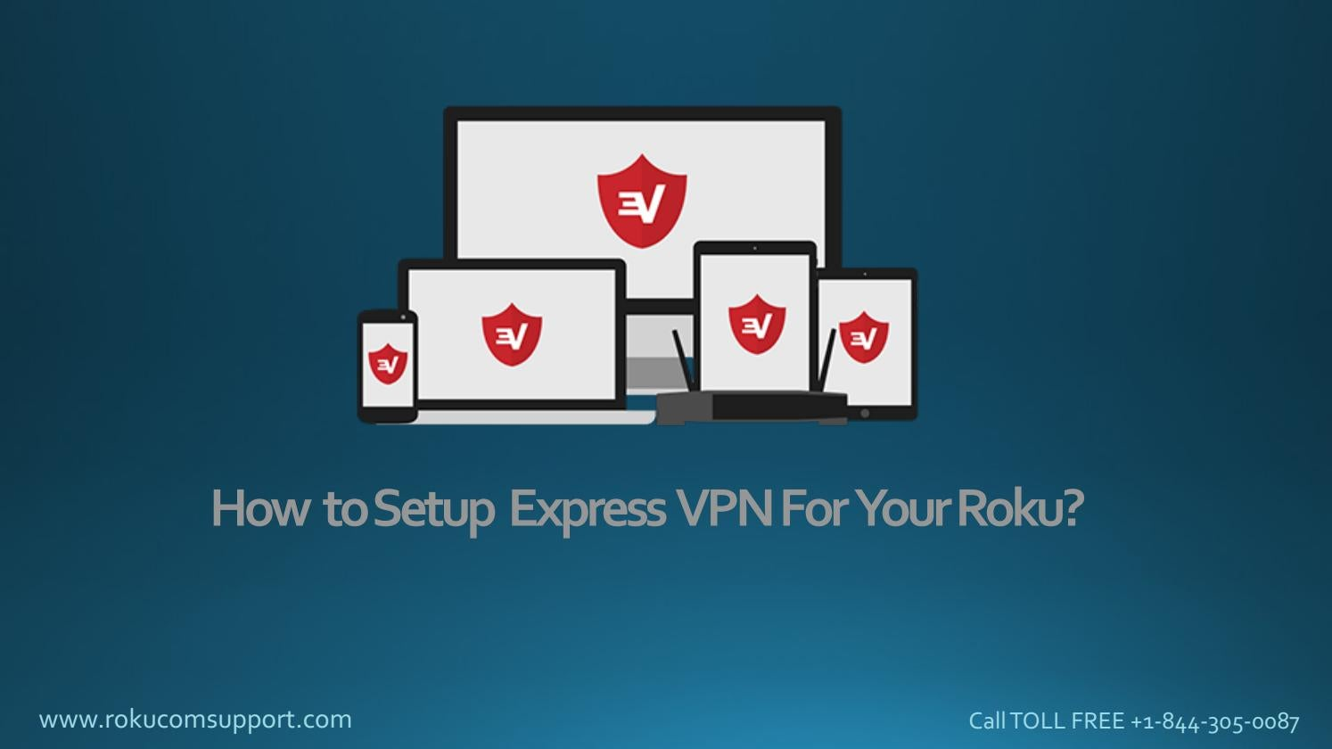 How to setup express vpn for your roku streaming player by Rokucom