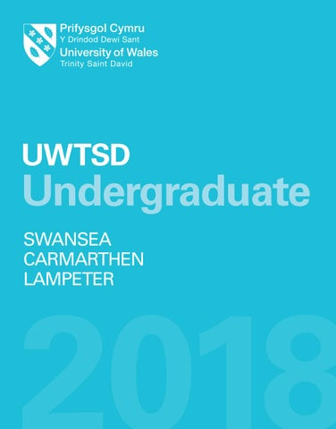 Undergraduate Prospectus 2018 By University Of Wales Trinity Saint