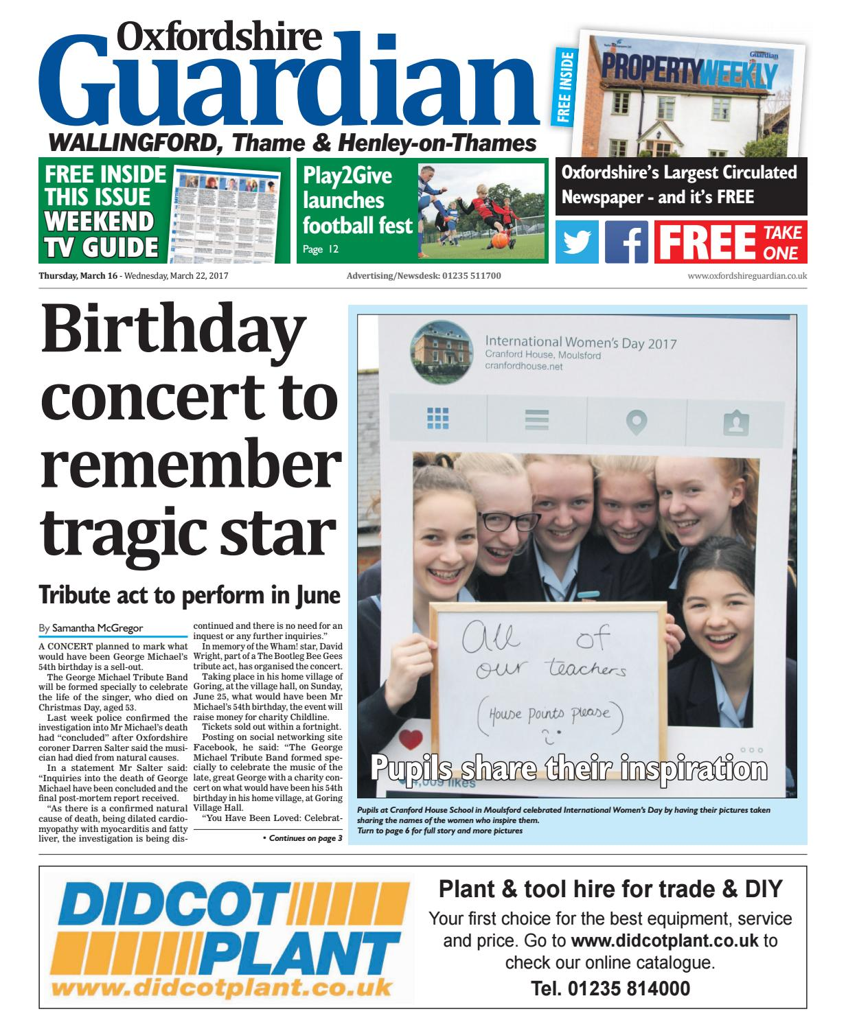 16 march 2017 oxfordshire guardian wallingford by Taylor Newspapers