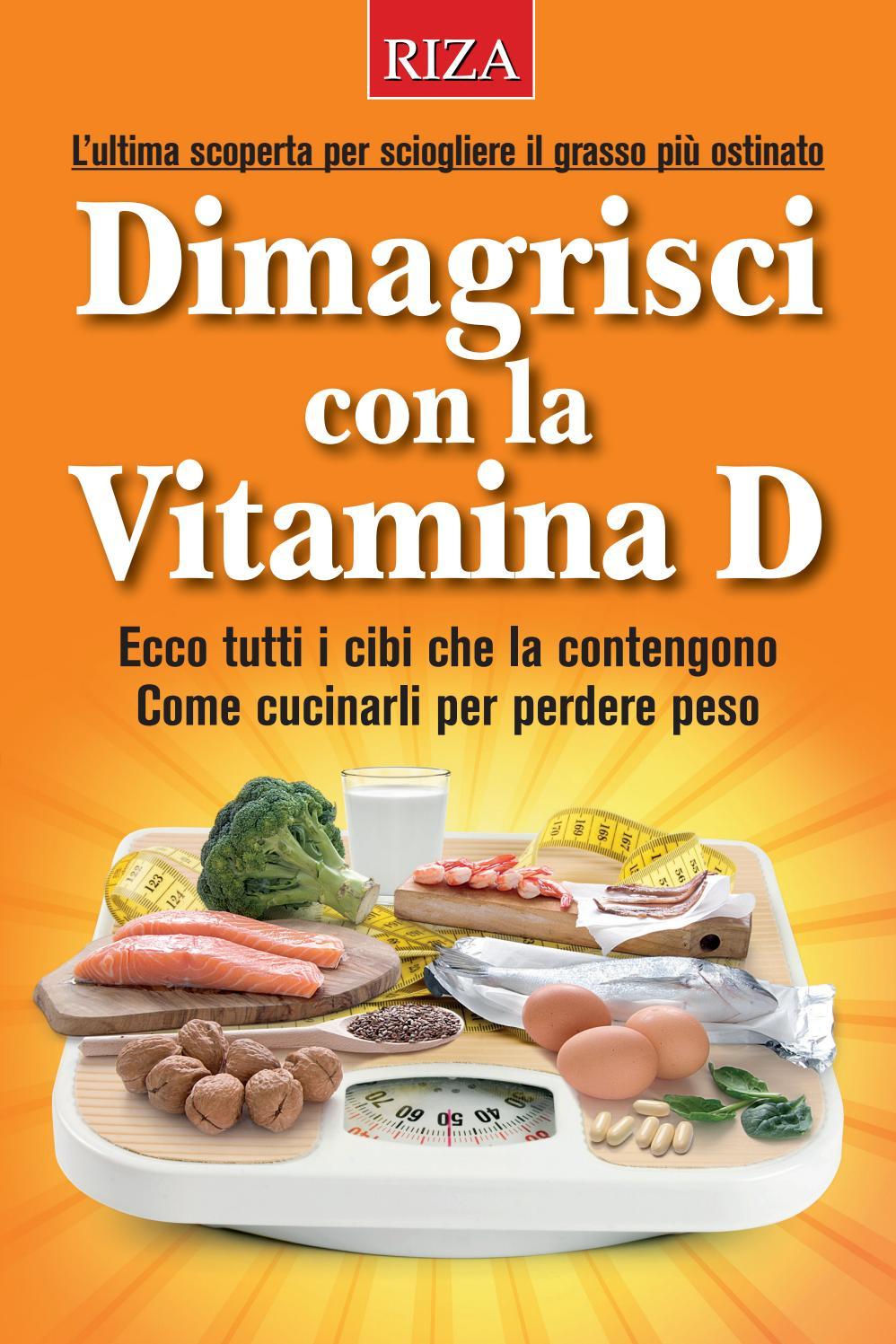 alimenti per dimagrire la vitamina e
