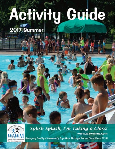 1b1ec3190095 Summer 2017 Activity Guide by West Allis-West Milwaukee Recreation ...