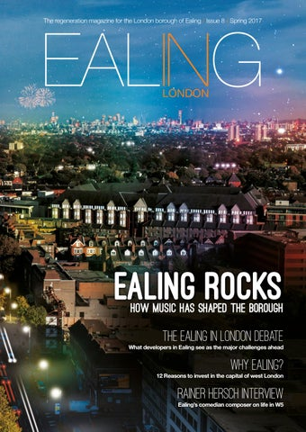 3b988980fca8d EALING IN LONDON   Issue 8   Spring 2017 by EALING IN LONDON - issuu