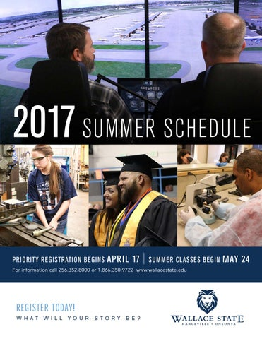 Summer 2017 semester schedule by wallace state community college issuu page 1 malvernweather Gallery