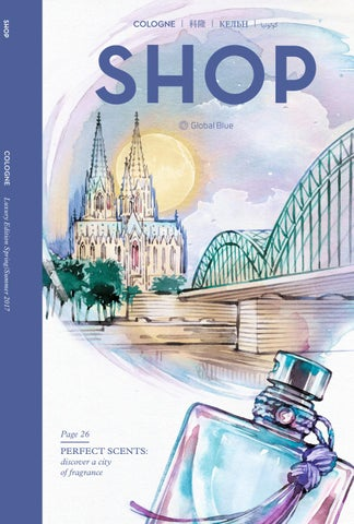 Shop Cologne Ss17 By Shop Global Blue Issuu
