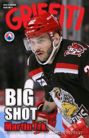 2016-17 Griffiti - Issue  4 by Grand Rapids Griffins - issuu ec4837d37fcf